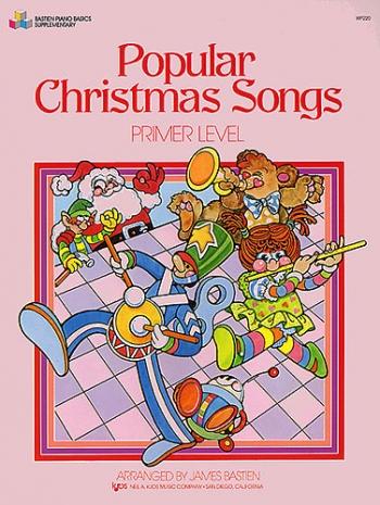 Bastien Popular Christmas Songs: Primer Level