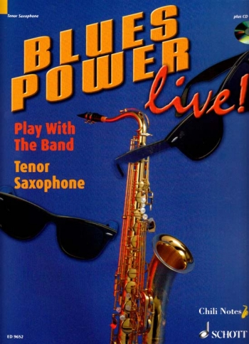 Blues Power Live: Play With A Band: Tenor Saxophone: Book & CD