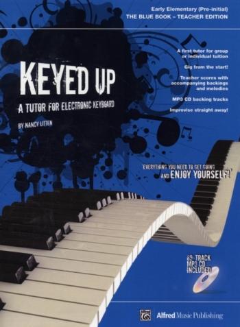 Keyed Up: Blue Book: Teacher Edition