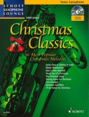 Schott Saxophone Lounge: Christmas Classics: Tenor Sax: