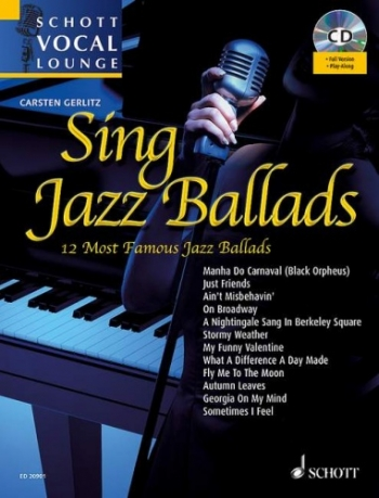 Schott Vocal Lounge: Sing Jazz Ballads : Bk&cd
