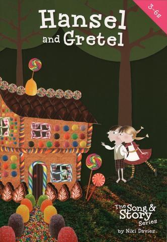The Song & Story Series: Hansel & Gretel Ages 3-6  Musical: Bk & Cd