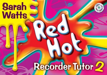 Red Hot Descant Recorder Tutor: 2: Student Book