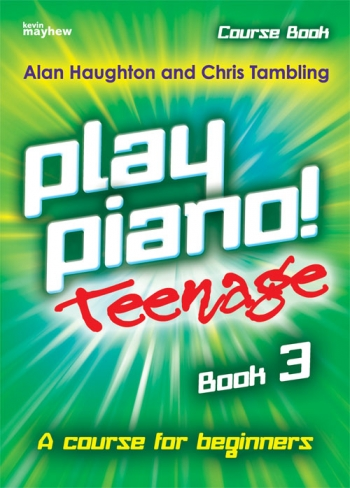 Play Piano Teenage Book 3  (Haughton & Tambling)