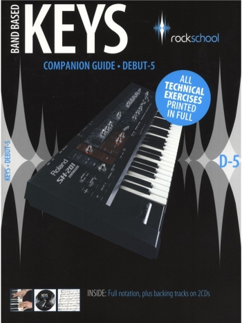 Rockschool Keyboard: Band Based Keys Companion Guide: Grade Debut-5:  Bk&Cd
