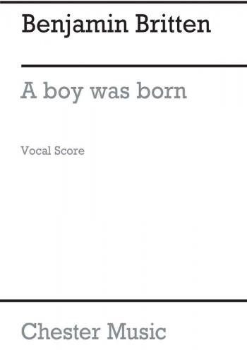 A Boy Was Born (SATB/Organ Accompaniment
