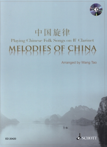 Melodies Of China: Clarinet And Cd