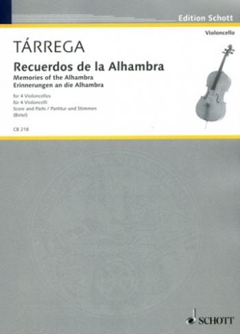 Recuerdos De La Alhambra: 4 Cellos (Schott)