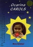 Ocarina Carols To Play & Sing; Bk &CD