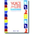 The Voice For Life: Choir Trainers Handbook