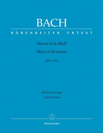 Mass In B Minor: BWV232: New Revised Vocal Score (Barenreiter)