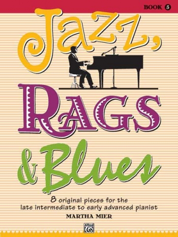 Jazz Rags & Blues Book 5 Piano (mier)