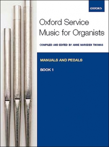 Oxford Service Music For Manuals And Pedals Bk 1