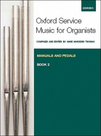 Oxford Service Music For Manuals And Pedals Bk 2