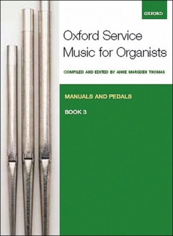 Oxford Service Music For Manuals And Pedals Bk 3