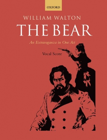 The Bear: An Extravorganza In One Act: Vocal Score (Second Edition)