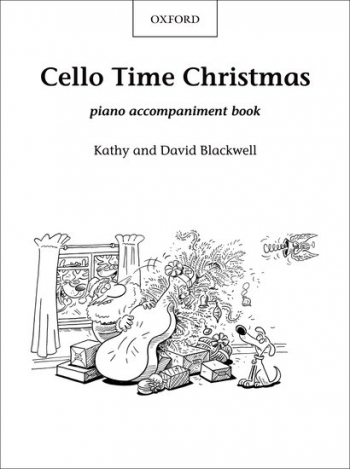Cello Time Christmas: Piano Accompaniment (Blackwell) (Oxford)
