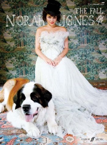Norah Jones: The Fall: Piano Vocal Guitar