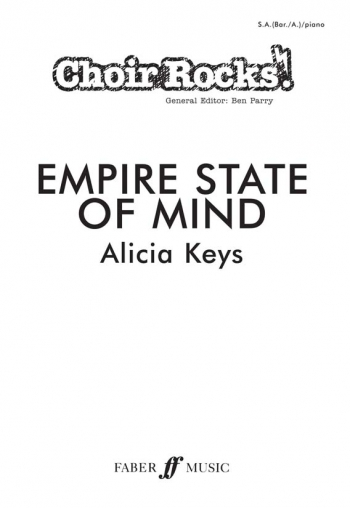 Choir Rocks: Empire State Of Mind: Alicia Keys: SAB