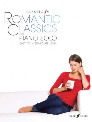 Classic FM: Romantic Classics: Piano Solo