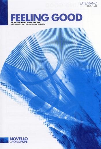Feeling Good: Nina Simone: Vocal: SATB: Novello Choral Pops