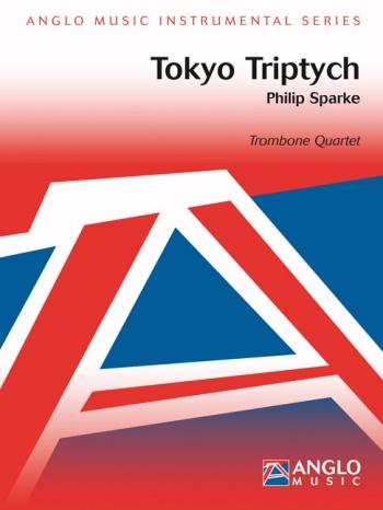 Tokyo Triptych: Trombone Quartet: Sc& Pts
