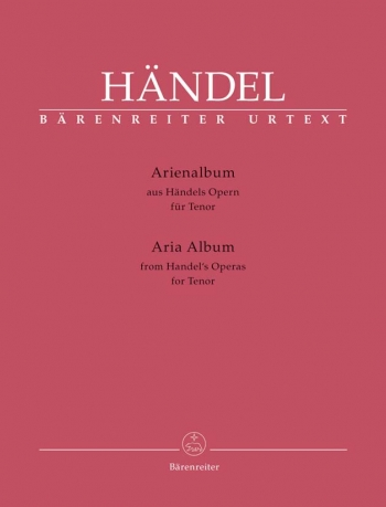 Aria Album: Handels Operas For Tenor: Vocal: From Handel Operas (Barenreiter)