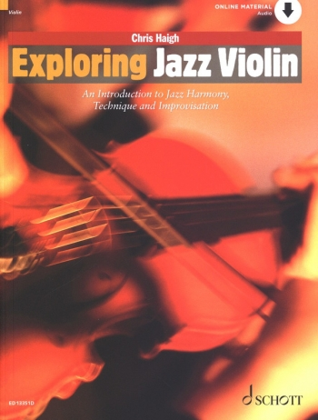 Exploring Jazz Violin: Introduction To Jazz Harmony Technique & Improvisation: Bk&cd