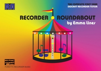 Recorder Roundabout: Complete First Year: Tutor: Descant Recorder