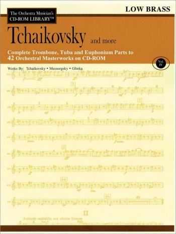 Orchestra Musicians Cd Rom Library: Low Brass: Vol3: Tchaikovsky And More: Cd Rom