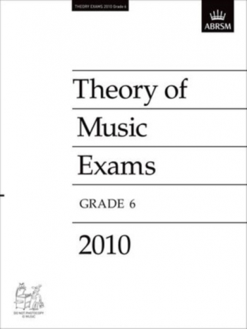 ABRSM Theory Of Music Exams 2010: Grade 6: Past Theory Papers