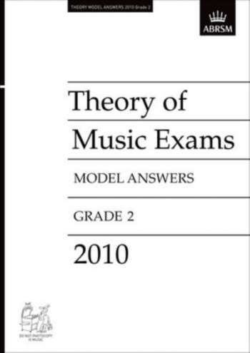 ABRSM Theory Of Music Exams Model Answers 2010: Grade 2