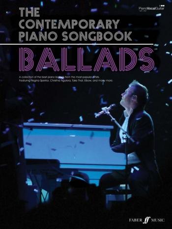 The Contemporary Piano Songbook: Ballads: Piano Vocal And Guitar