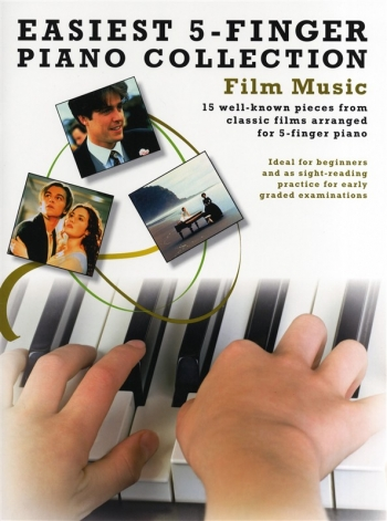 Easiest 5 Finger Piano Collection: Film Music: 15 Well Known Pieces