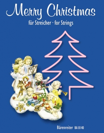 Merry Christmas For Strings:String Quartet: Score And Parts