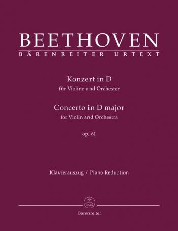 Violin Concerto:D Major Op.61: Violin & Piano (Barenreiter)