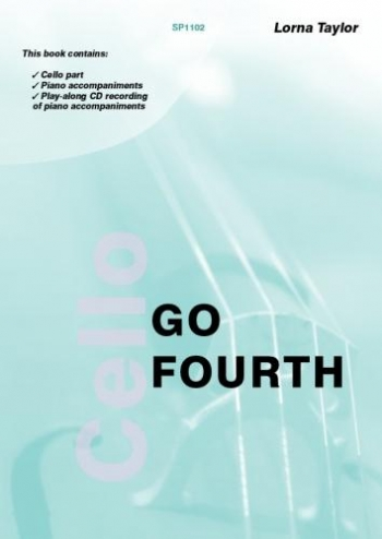 Go Fourth: Position Changing: Cello: Book And CD (taylor) (Spartan)