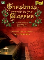 Christmas With The Classics: Piano Duet (1 Piano 4 Hands)