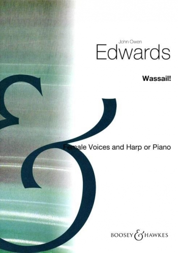 Wassail: Vocal: SSA (Boosey & Hawkes)