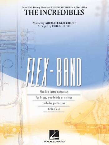 Flex Band: Incredibles: Flexible Band: Score And Parts (Murtha)
