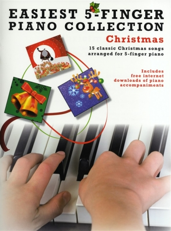 Easiest 5 Finger Piano Collection - Christmas - 15 Classical Pieces - Piano