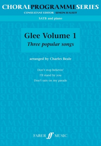 Glee Volume One: Three Popular Songs: Vocal SATB & Piano