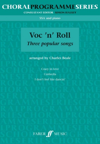 Voc N Roll: Three Popular Songs: Vocal SSA & Piano