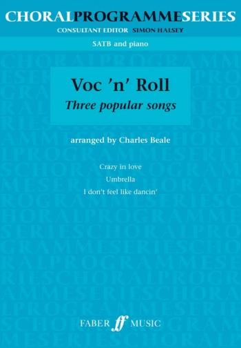 Voc N Roll: Three Popular Songs: Vocal SATB & Piano
