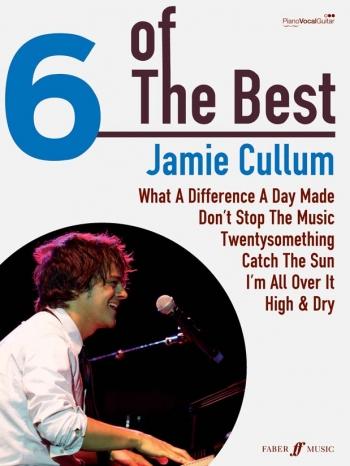 6 Of The Best: Jamie Cullum: Piano Vocal Guitar