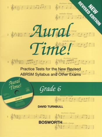 Aural Time: Grade 6: Practice Tests: Book & CD: New Edition Revised ABRSM 2011