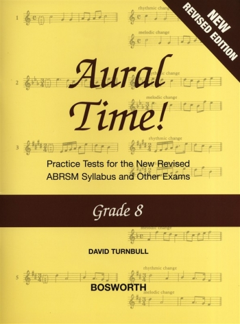 Aural Time: Grade 8: Practice Tests: New Edition Revised ABRSM 2011