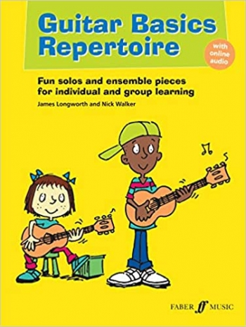 Guitar Basics: Repertoire: Book & Cd: Tutor (Longworth/Walker)