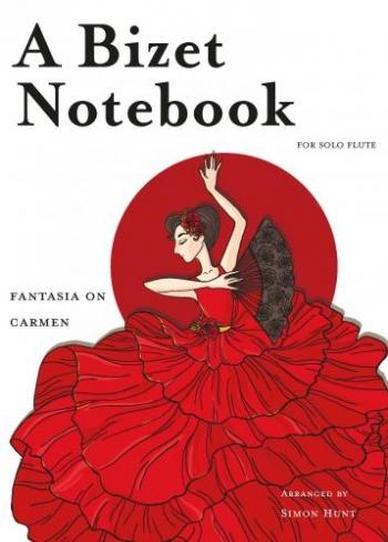 Bizet Notebook: Fantasia On Carmen: Flute Solo (Spartan)