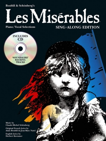 Les Miserables: Piano Vocal Selection Sing Along Edition Book & CD (schonberg)